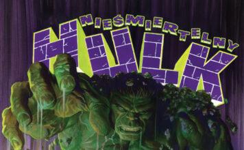 Nieśmiertelny Hulk Tom 1